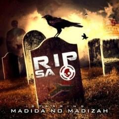 R.I.P SA BY Madida no Madizah